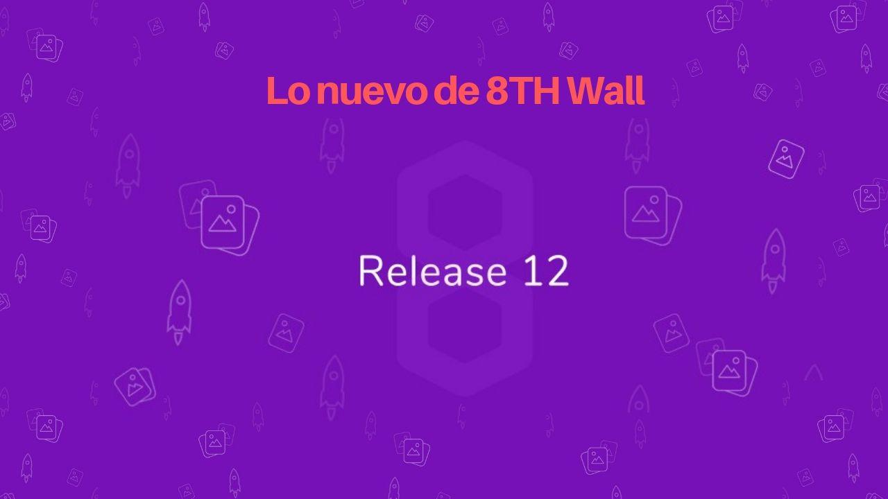 8th Wall: Image Target ilimitado, integración con Play