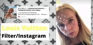 Louis Vuitton instagram filter